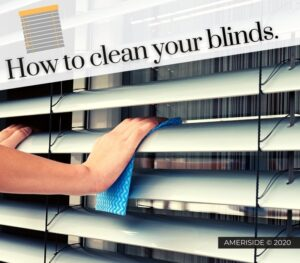 How-To-Clean-Your-Blinds-by-Ameriside